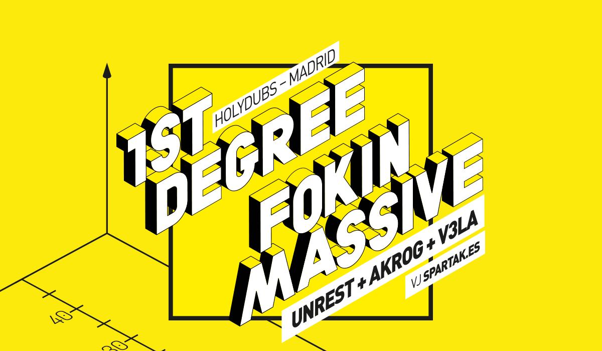 15 de febrero. 1st Degree con Fokin Massive