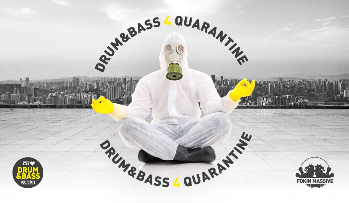Fokin Massive presenta «drum&bass 4 quarantine»